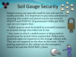 soil gauge security