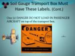 soil gauge transport box must have these labels cont16