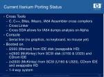 current itanium porting status