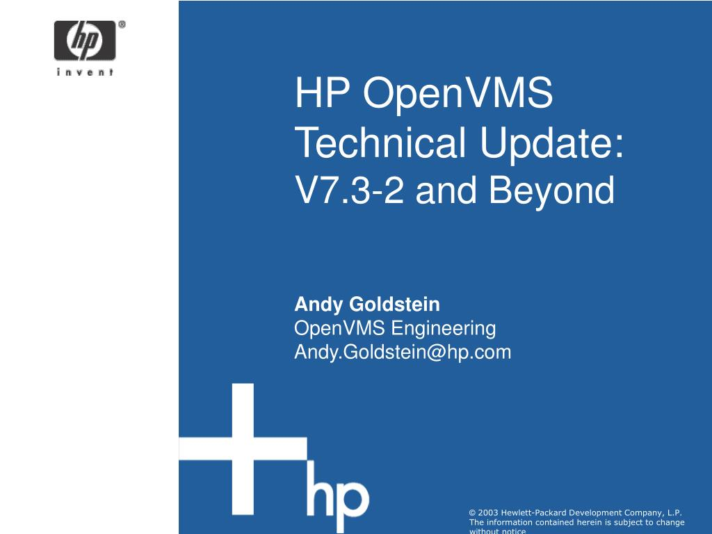 PPT - HP OpenVMS Technical Update: V7 3-2 and Beyond