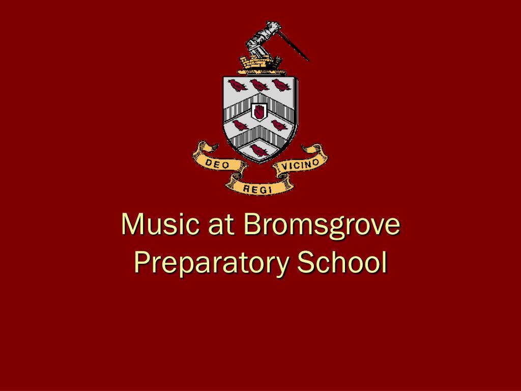 music at bromsgrove preparatory school l.