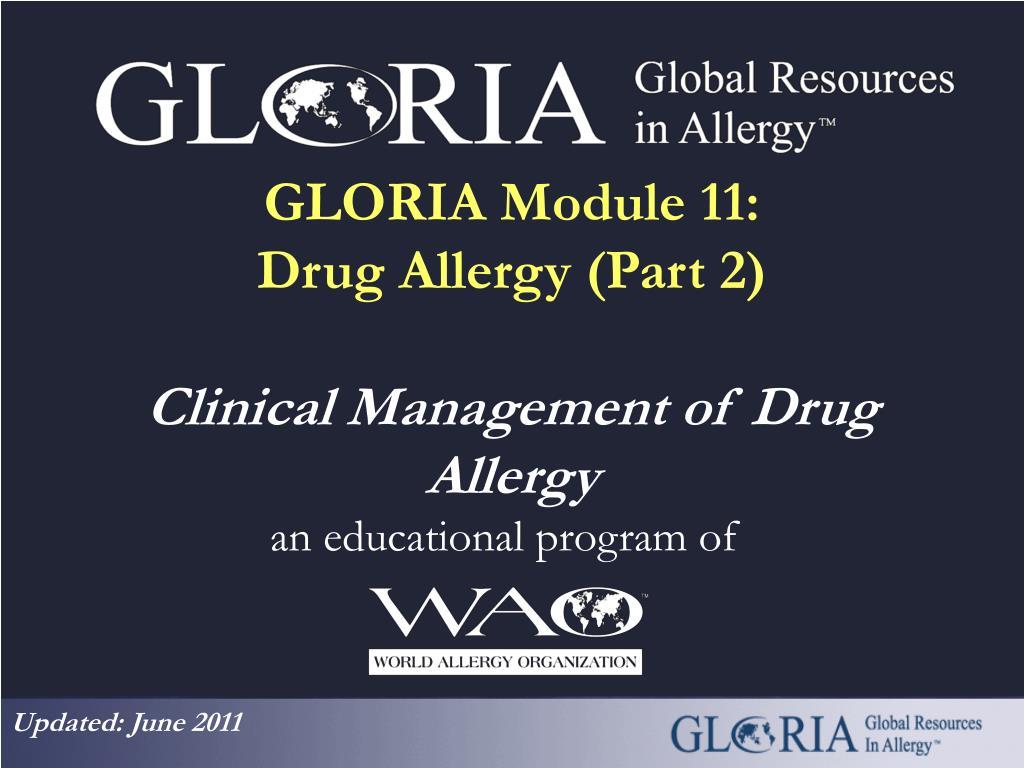 gloria module 11 drug allergy part 2 clinical management of drug allergy l.