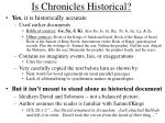 is chronicles historical