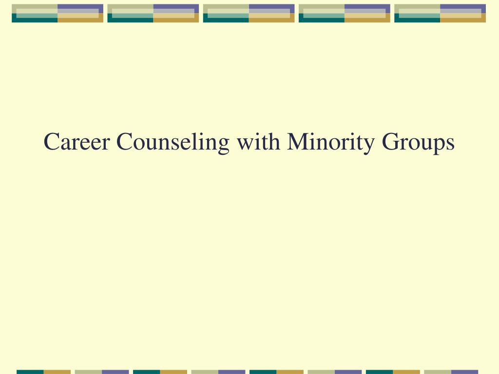 career counseling with minority groups l.