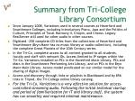 summary from tri college library consortium