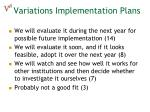 variations implementation plans