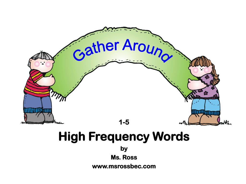1 5 high frequency words by ms ross www msrossbec com l.