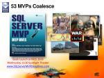 53 mvps coalesce