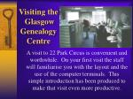 visiting the glasgow genealogy centre