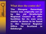 what does the centre do