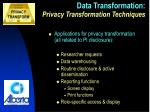 data transformation privacy transformation techniques