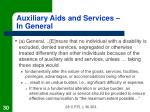 auxiliary aids and services in general