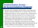 communication access an accommodations response37
