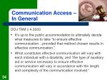 communication access in general