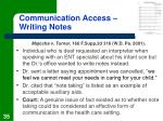 communication access writing notes