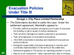 evacuation policies under title iii44