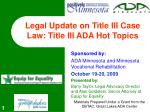 legal update on title iii case law title iii ada hot topics