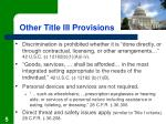 other title iii provisions
