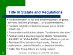 title iii statute and regulations