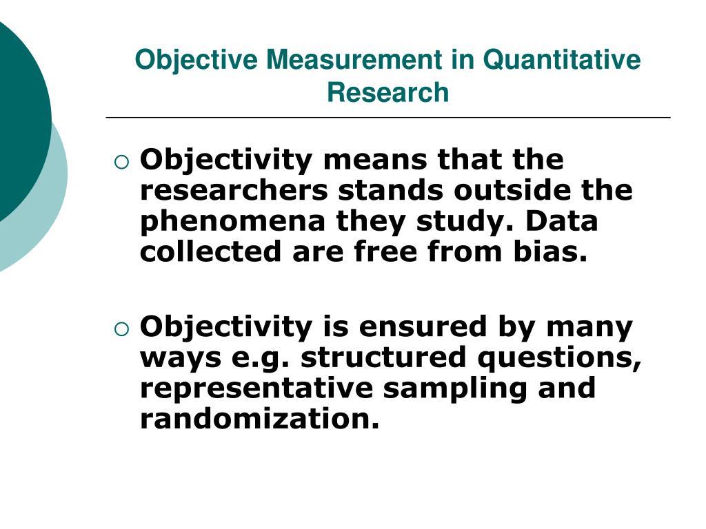 Objective Measurement in Quantitative Research