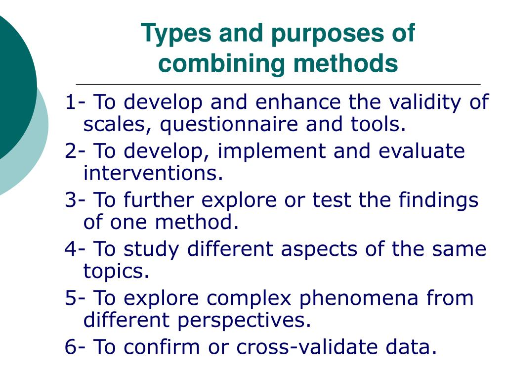 Types and purposes of combining methods