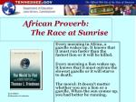 african proverb the race at sunrise