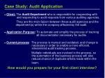 case study audit application