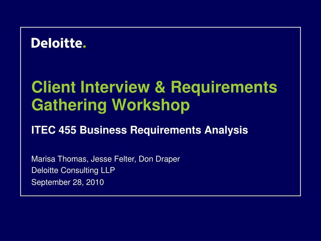 client interview requirements gathering workshop l.