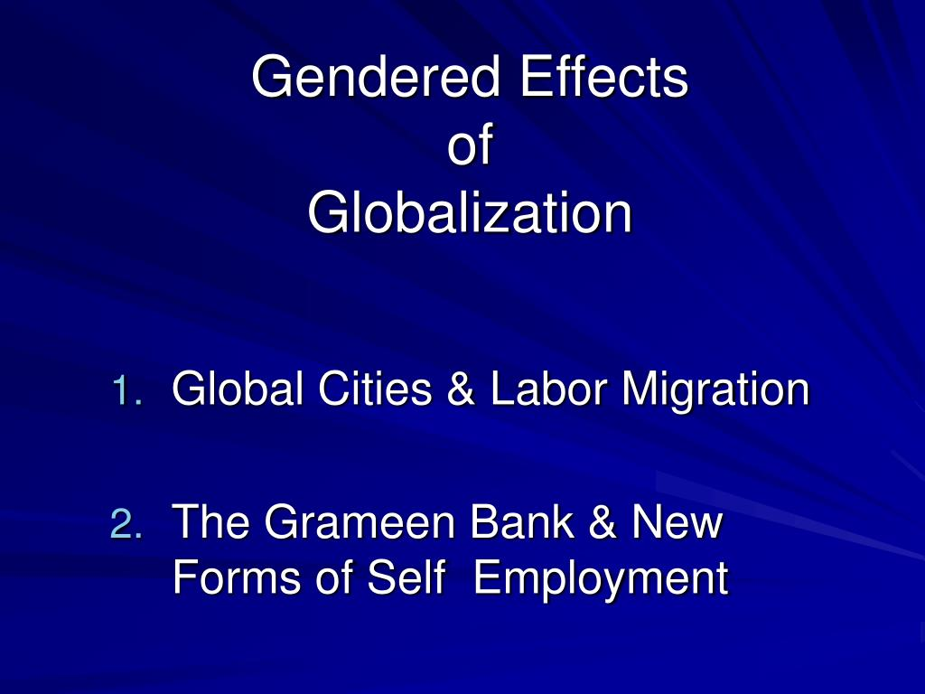 gendered effects of globalization l.
