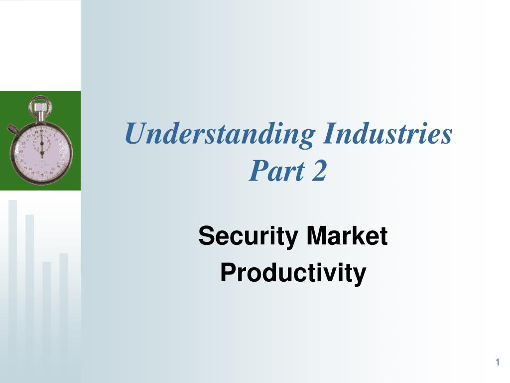 understanding industries part 2 l.