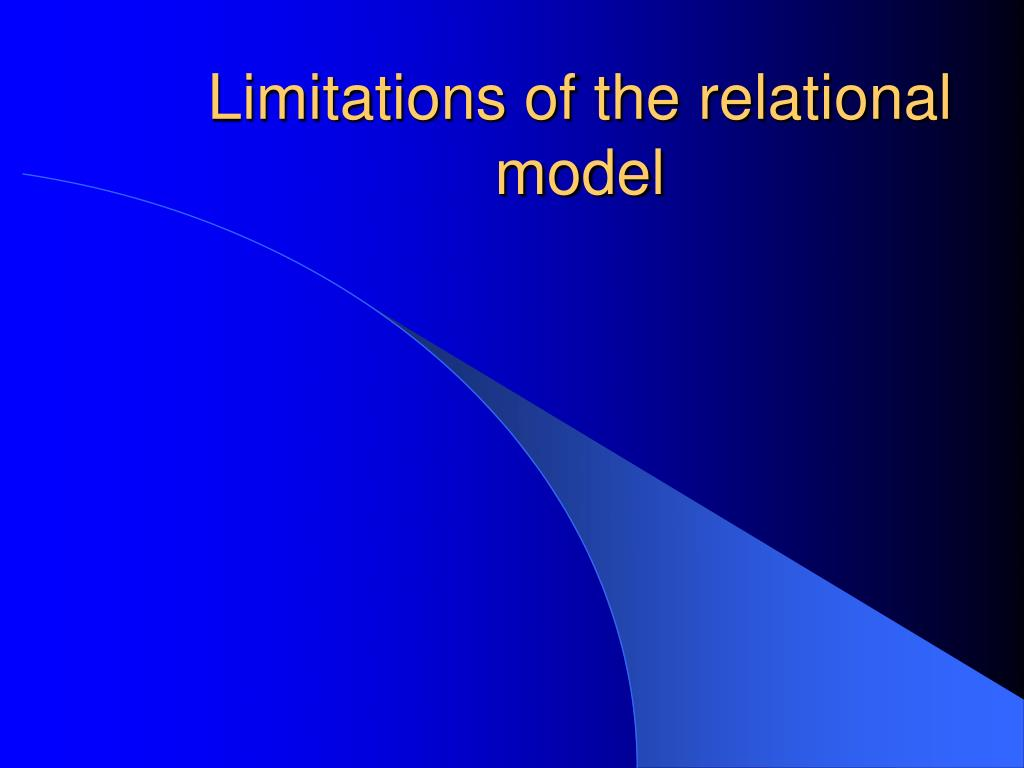 limitations of the relational model l.