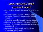 major strengths of the relational model