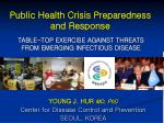 table top exercise against threats from emerging infectious disease
