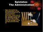 epistatus the administration