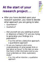 at the start of your research project