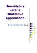 quantitative versus qualitative approaches