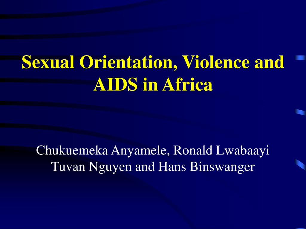 sexual orientation violence and aids in africa l.