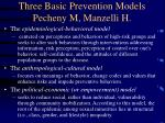 three basic prevention models pecheny m manzelli h