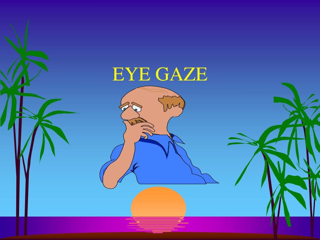 eye gaze l.