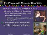 for people with muscular disabilities