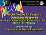 mobile devices for control of ubiquitous multimedia47