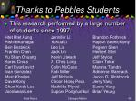 thanks to pebbles students