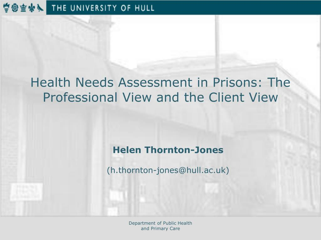 health needs assessment in prisons the professional view and the client view l.