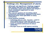 findings 5 management of alerts