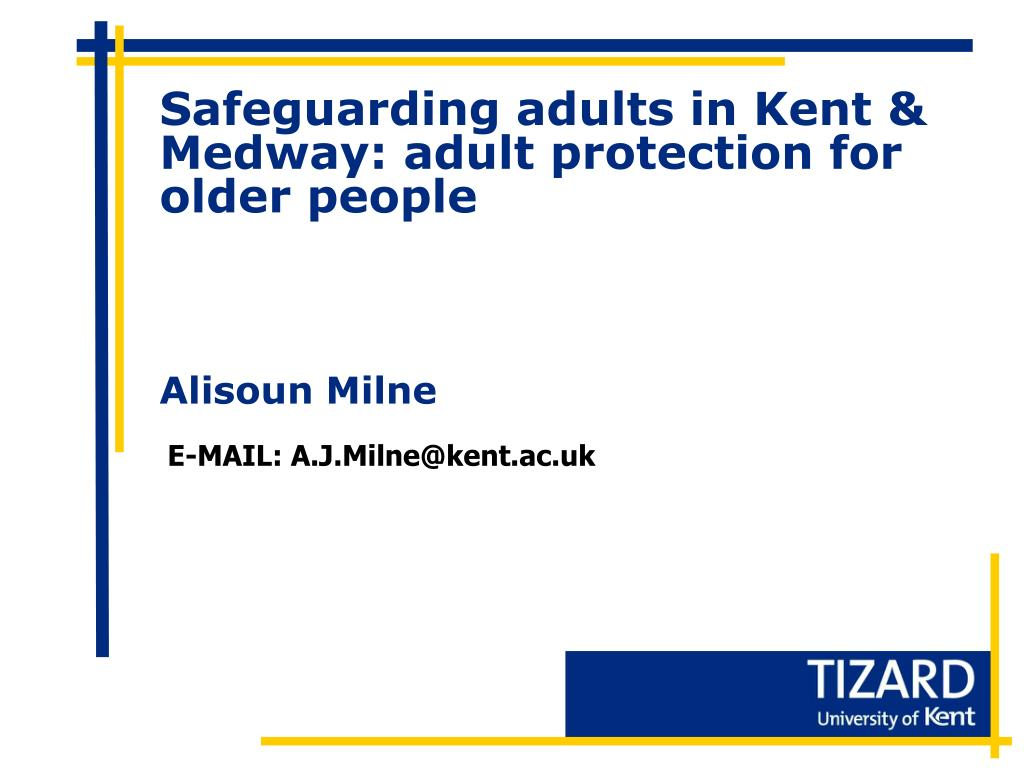 safeguarding adults in kent medway adult protection for older people l.