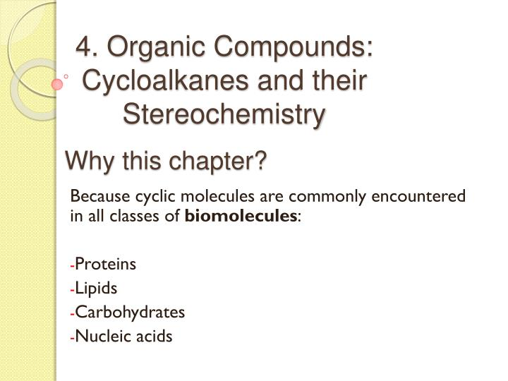 4 organic compounds cycloalkanes and their stereochemistry