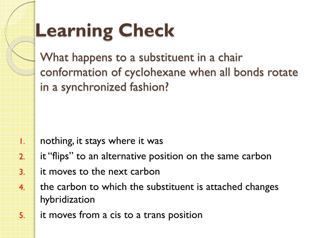 What happens to a substituent in a chair conformation of