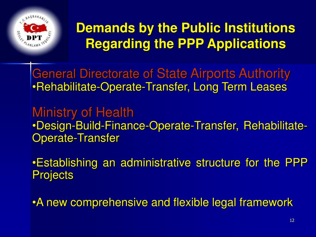 Demands by the Public Institutions Regarding the PPP Applications