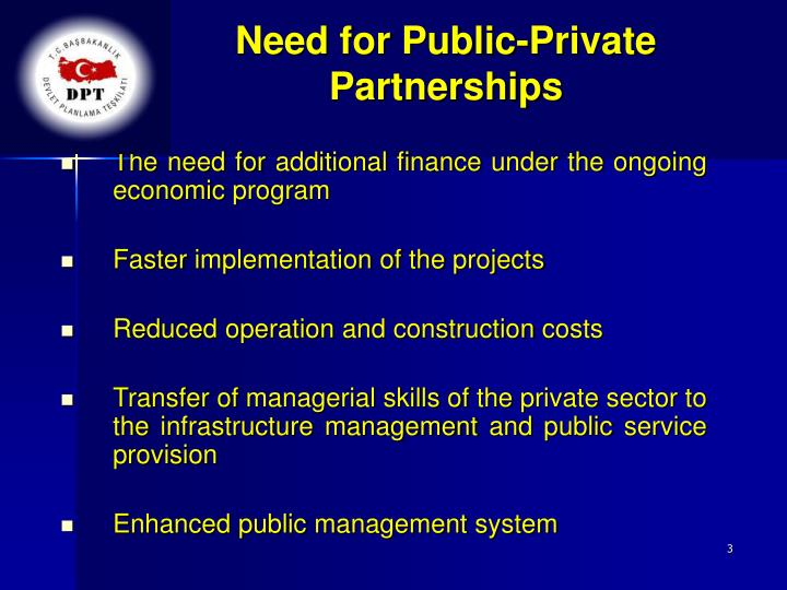 Need for public private partnerships