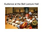 audience at the bell lecture hall